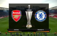 All-English Europa League Cup final: Chelsea v Arsenal (20:00 Hrs)