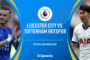 Premier League: Leicester vs Tottenham + 4 other matches